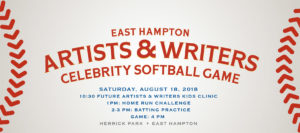 2018 East Hampton Artists & Writers Celebrity Softball Game