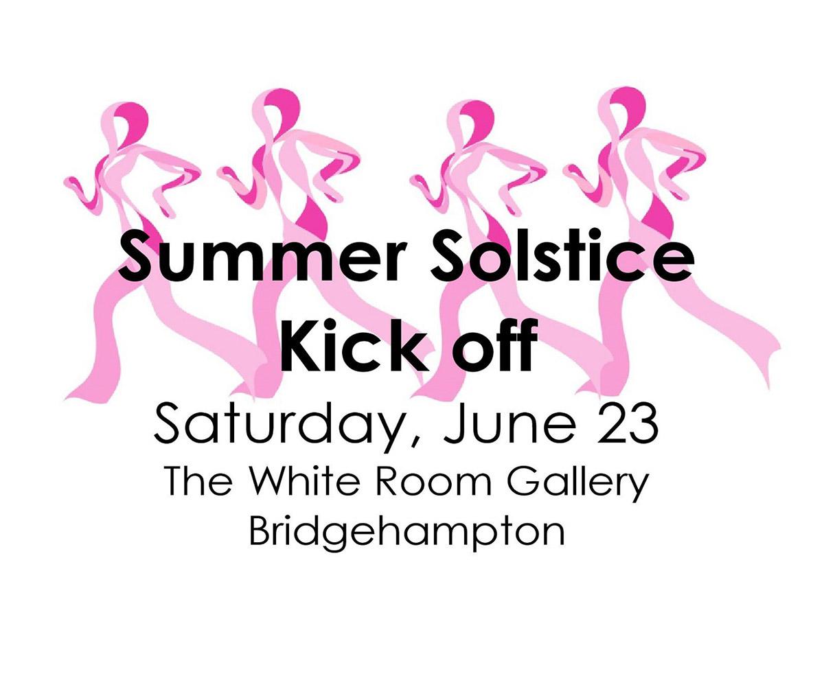 2018 Summer Solstice Summer Kick Off
